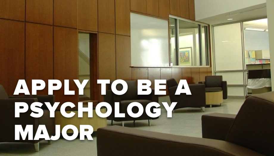 Apply to be a Psychology Major